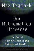Book Cover Image. Title: Our Mathematical Universe:  My Quest for the Ultimate Nature of Reality, Author: Max Tegmark