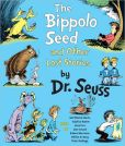 Book Cover Image. Title: The Bippolo Seed and Other Lost Stories, Author: Dr. Seuss