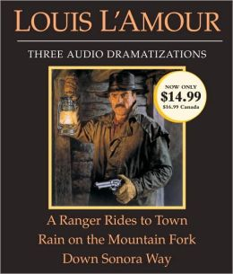A Ranger Rides to Town/Rain on the Mountain Fork/Down Sonora Way