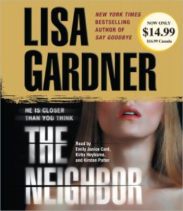 The Neighbor (Detective D. D. Warren Series #3)