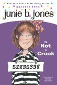 Book Cover Image. Title: Junie B. Jones Is Not a Crook (Junie B. Jones Series #9), Author: Barbara Park