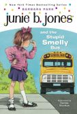 Book Cover Image. Title: Junie B. Jones and the Stupid Smelly Bus (Junie B. Jones Series #1), Author: Barbara Park