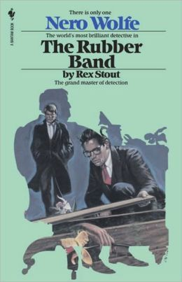 The Rubber Band (Nero Wolfe Series)