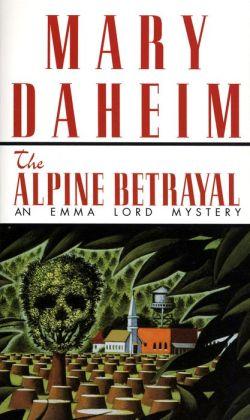 The Alpine Betrayal (Emma Lord Series #2)