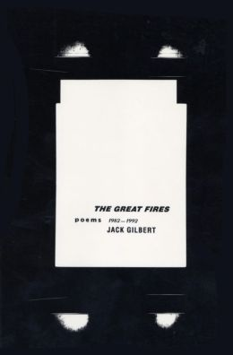 The Great Fires: Poems, 1982-1992