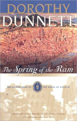 The Spring of the Ram: The Second Book of The House of Niccolo Dorothy Dunnett