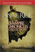 Book Cover Image. Title: The Vampire Chronicles Collection:  Interview with the Vampire, The Vampire Lestat, and The Queen of the Damned, Author: Anne Rice