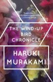 Book Cover Image. Title: The Wind-Up Bird Chronicle:  A Novel, Author: Haruki Murakami