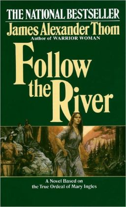 an analysis of the shawnee indians in follow the river by james alexander The eastern band of cherokee indians requires a  which did not include partial cherokee descendants of slaves, shawnee and  cherokee census rolls, a follow-up.