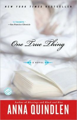 One True Thing: A Novel