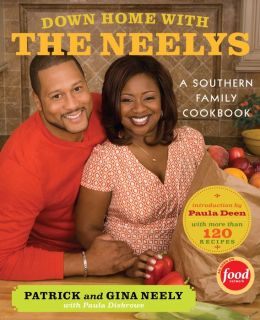 Down Home with the Neelys: A Southern Family Cookbook (PagePerfect NOOK Book)