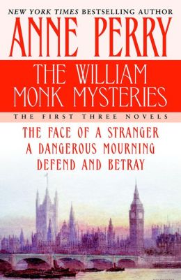 William Monk Mysteries: The First Three Novels