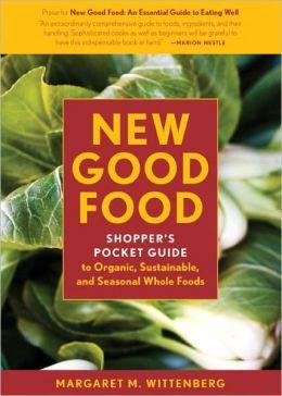 New Good Food: Shopper's Pocket Guide