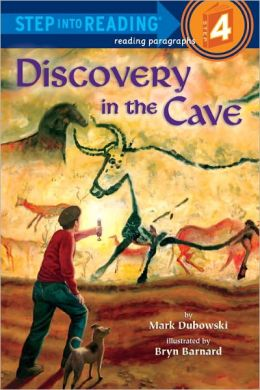 Discovery in the Cave (Step into Reading Book Series: A Step 4 Book)