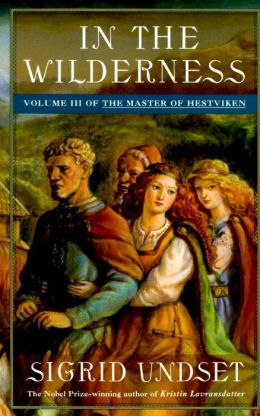 In the Wilderness: The Master of Hestviken, Volume III