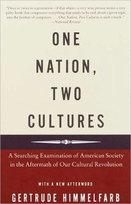 One Nation, Two Cultures: A Searching Examination of American Society in the Aftermath of Our Cultural Rev olution