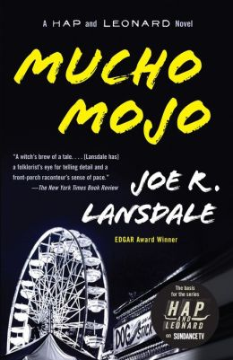 Mucho Mojo (Hap Collins and Leonard Pine Series #2)