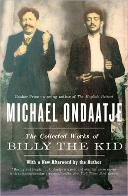The Collected Works of Billy the Kid