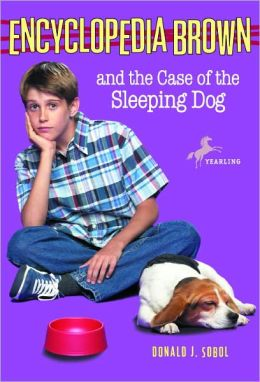 Encyclopedia Brown and the Case of the Sleeping Dog (Encyclopedia Brown Series #21)