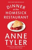 Book Cover Image. Title: Dinner at the Homesick Restaurant:  A Novel, Author: Anne Tyler