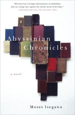 Abyssinian Chronicles: A Novel