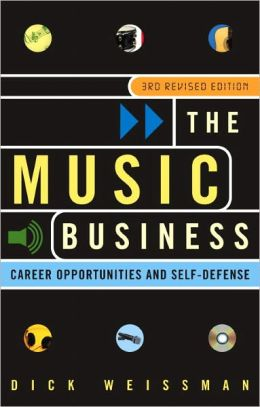 The Music Business: Career Opportunities and Self-Defense