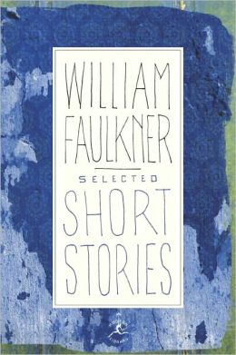 Selected Short Stories of William Faulkner (Modern Library Series)