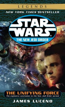 Star Wars The New Jedi Order #19: The Unifying Force