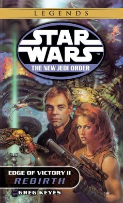 Star Wars The New Jedi Order #8: Edge of Victory II: Rebirth