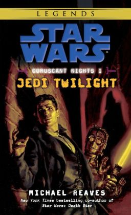 Star Wars Coruscant Nights #1: Jedi Twilight