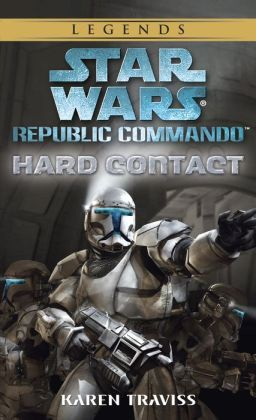 Star Wars Republic Commando #1: Hard Contact