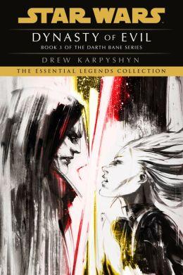 Star Wars Darth Bane #3: Dynasty of Evil