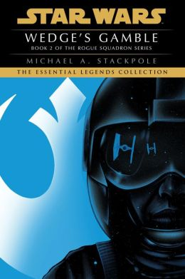 Star Wars X-Wing #2: Wedge's Gamble
