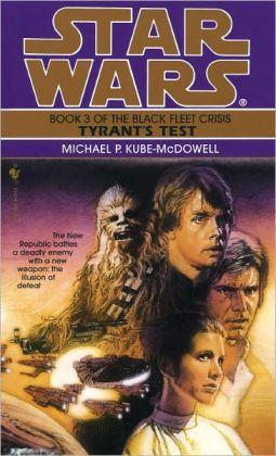Star Wars The Black Fleet Crisis #3: Tyrant's Test