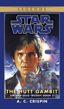 Star Wars The Han Solo Trilogy #2: The Hutt Gambit
