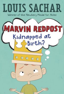 Kidnapped at Birth? (Marvin Redpost Series #1)