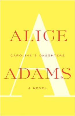 Caroline's Daughters: A Novel