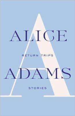 Return Trips: Stories
