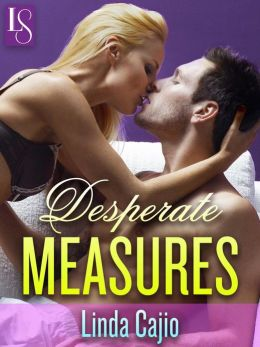 Desperate Measures: A Loveswept Classic Romance