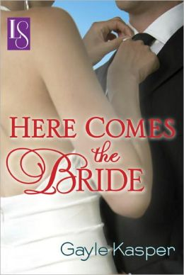 Here Comes the Bride: A Loveswept Classic Romance