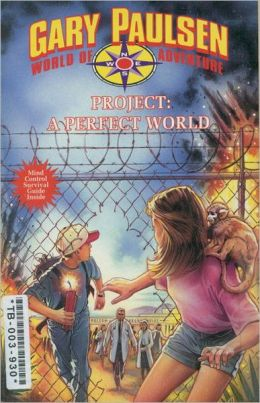Project: A Perfect World (World of Adventure Series)
