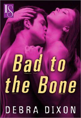 Bad to the Bone: A Loveswept Classic Romance