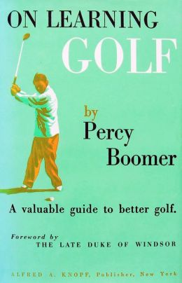 On Learning Golf: A Valuable Guide to Better Golf
