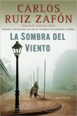 Book Cover Image. Title: La sombra del viento (The Shadow of the Wind), Author: Carlos Ruiz Zafon