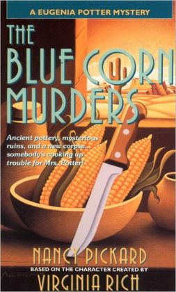 The Blue Corn Murders (Eugenia Potter Series #2)
