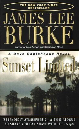 Sunset Limited (Dave Robicheaux Series #10)