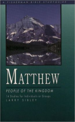 Matthew: People of the Kingdom