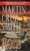 Book Cover Image. Title: Rose, Author: Martin Cruz Smith