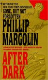 Book Cover Image. Title: After Dark, Author: Phillip Margolin