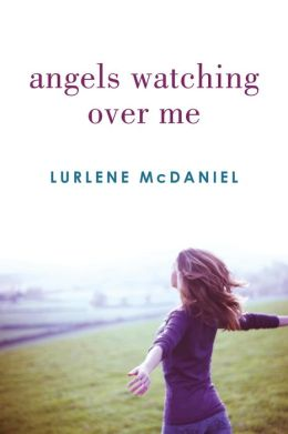 Angels Watching Over Me (Angels Trilogy Series #1)